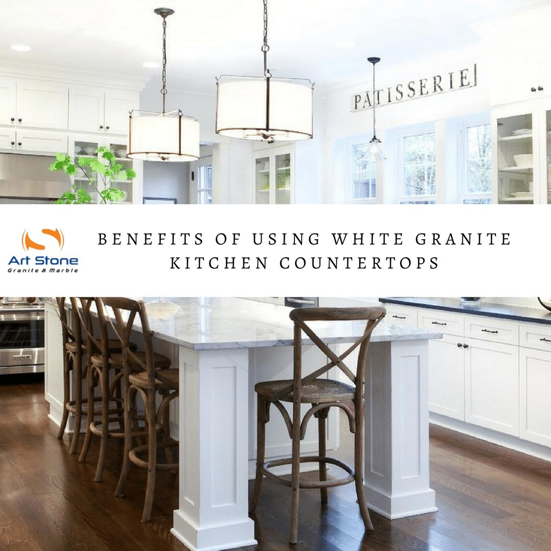 Top 4 Benefits of Using White Granite Kitchen Countertops