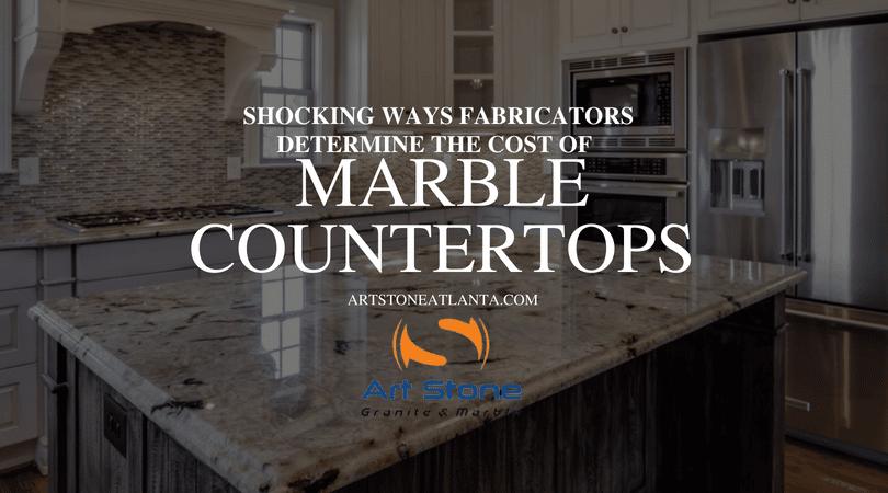 Shocking Ways Fabricators Determine the Cost of Marble Countertops