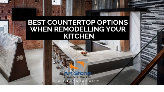 Best Countertop Options When Remodelling Your Kitchen Jpg