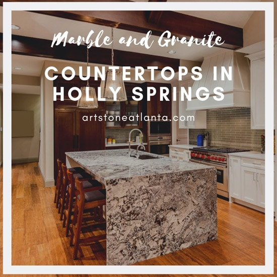 Marble and Granite Countertops in Holly Springs