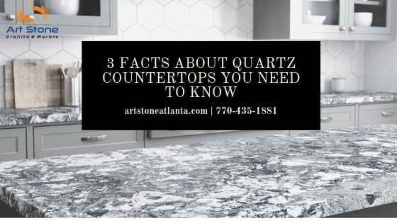 3 Facts About Quartz Countertops You Need To Know