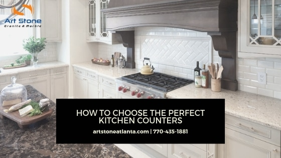 How To Choose The Perfect Kitchen Counters